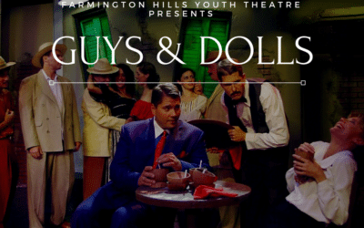 Farmington Hills Youth Theatre Presents Guys and Dolls