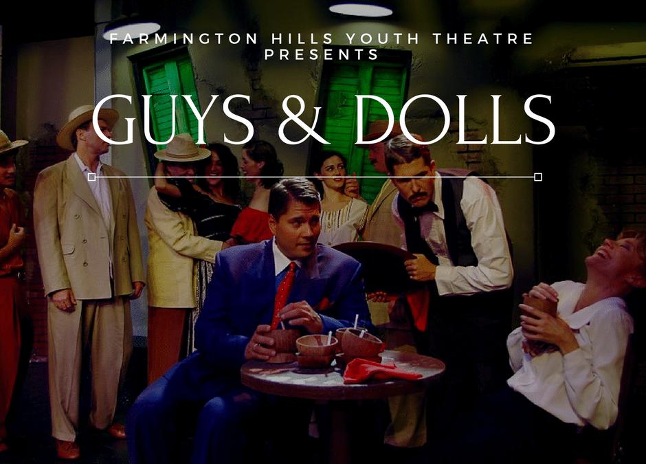 Farmington Hills Youth Theatre Presents Guys and Dolls