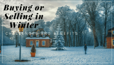 The Challenges and Benefits of Buying or Selling During the Winter in Michigan