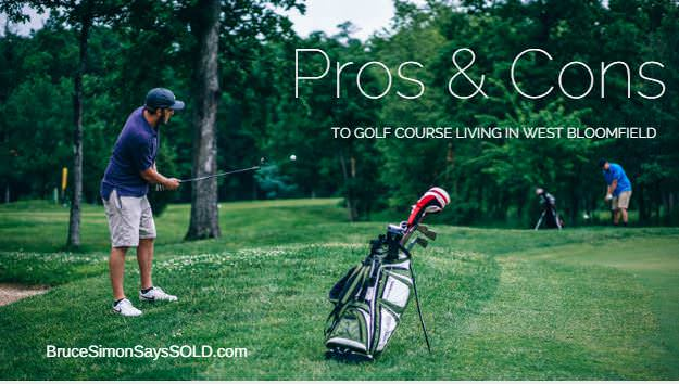 Pros and Cons to Living on a Golf Course in West Bloomfield