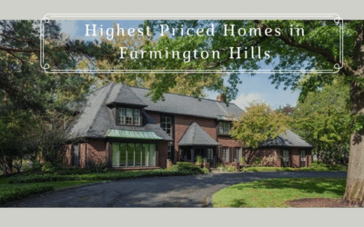 Highest Priced Homes in Farmington Hills, Michigan