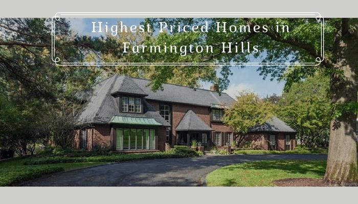 Highest Priced Homes in Farmington Hills, Michigan