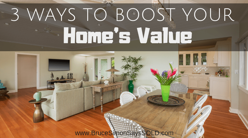 3 Ways to Boost Your Home's Value