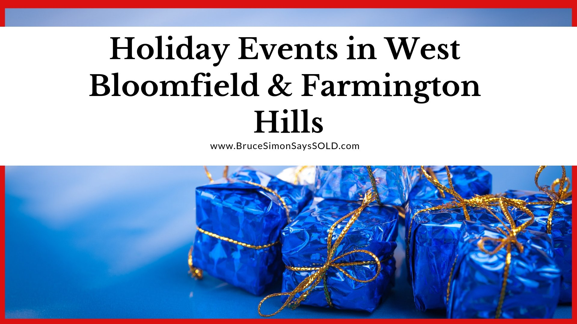 Holiday Events in West Bloomfield & Farmington Hills 2018