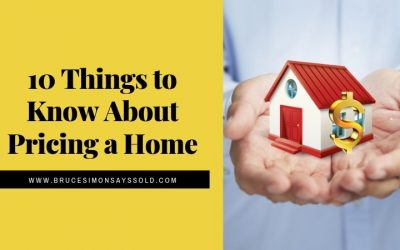 10 Things to Know About Pricing a Home