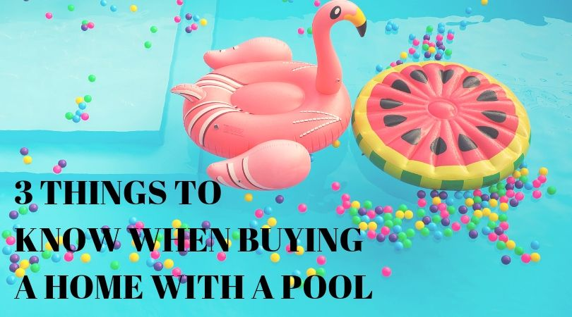 3 Things to Know When Buying a Home with a Pool