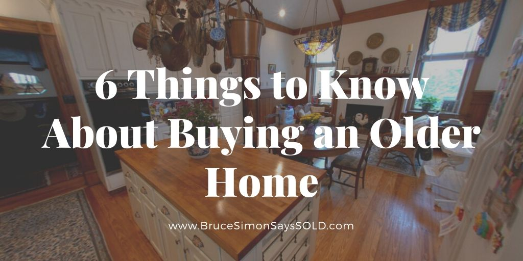 6 Things to Know About Buying an Older Home